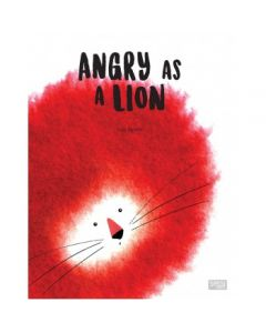 Angry as a Lion Story & Picture Book