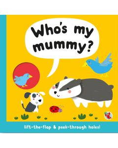 Who's My Mummy? Story Book